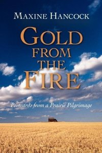Gold from the Fire