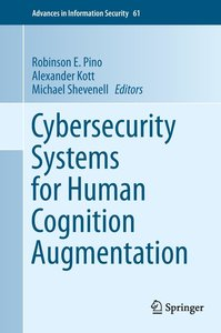 Cybersecurity Systems for Human Cognition Augmentation