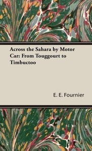 Across the Sahara by Motor Car