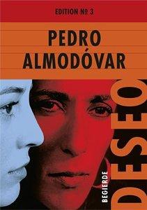 Pedro Almodovar Edition No.3: Deseo (Begierde)