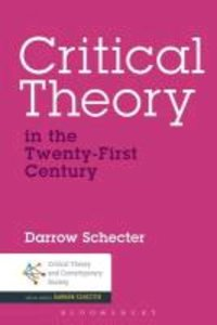 Critical Theory in the Twenty-First Century