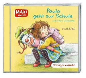 Paula geht zur Schule und andere Geschichten (CD)