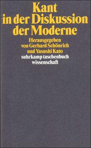 Kant in der Diskussion der Moderne