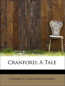 Cranford; A Tale