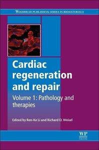 Cardiac Regeneration and Repair: Volume 1
