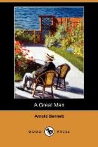 A Great Man (Dodo Press)