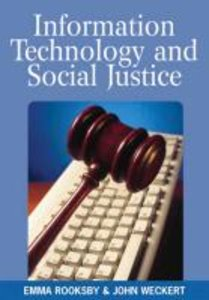 Information Technology and Social Justice