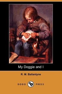 My Doggie and I (Dodo Press)