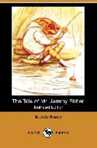 The Tale of Mr. Jeremy Fisher (Illustrated Edition) (Dodo Press)