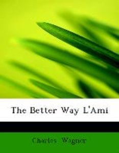 The Better Way L'Ami