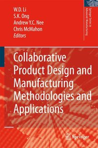 Collaborative Product Design and Manufacturing Methodologies and