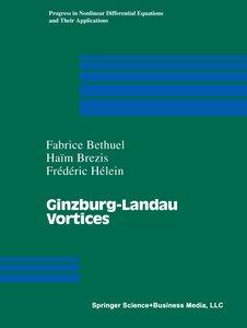 Ginzburg-Landau Vortices