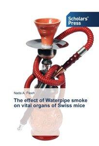 The effect of Waterpipe smoke on vital organs of Swiss mice