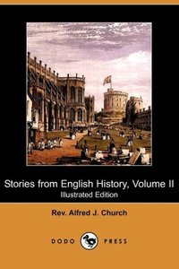 Stories from English History, Volume II (Illustrated Edition) (D