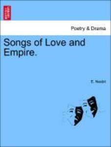 Songs of Love and Empire.