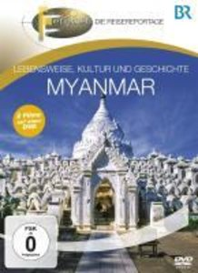 BR Fernweh: Myanmar