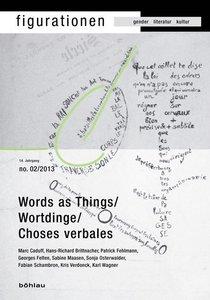 Figurationen 14/2. Word-Things / Wortdinge / Choses verbales