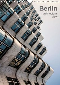 Berlin, architectural view (Wall Calendar 2015 DIN A4 Portrait)
