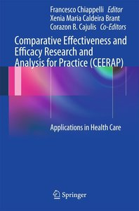 Comparative Effectiveness and Efficacy Research and Analysis for