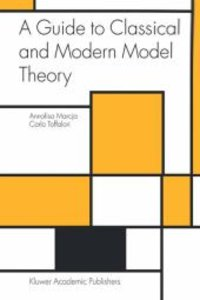 A Guide to Classical and Modern Model Theory