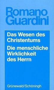 Werke / Das Wesen des Christentums /Die menschliche Wirklichkeit