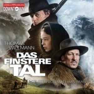 Thomas Willmann: Das Finstere Tal (Kinofilm)