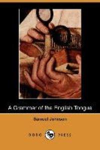 A Grammar of the English Tongue (Dodo Press)