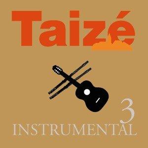 Taize Instrumental 3