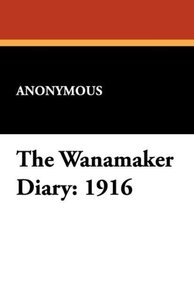 The Wanamaker Diary