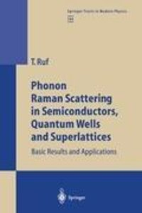 Phonon Raman Scattering in Semiconductors, Quantum Wells and Sup