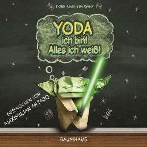 Yoda ich bin! Alles ich weiß