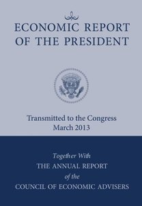 Economic Report of the President, Transmitted to the Congress Ma