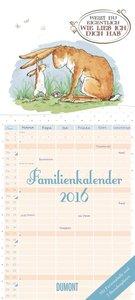 Weißt du eigentlich wie lieb ich dich hab - Familienkalender 201