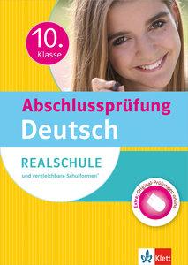Abschlussprüfung 10. Klasse Deutsch