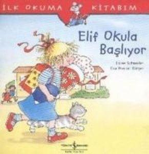 Elif Okula Basliyor