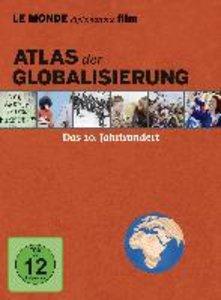 Atlas der Globalisierung - Das 20. Jahrhundert