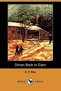 Driven Back to Eden (Dodo Press)