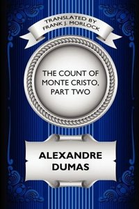 The Count of Monte Cristo, Part Two