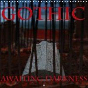 Gothic - Awaiting Darkness (Wall Calendar 2015 300 × 300 mm Squa