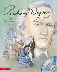 Richard Wagner (mit CD)