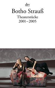 Theaterstücke 4. 2001-2005