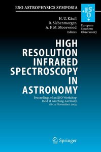 High Resolution Infrared Spectroscopy in Astronomy