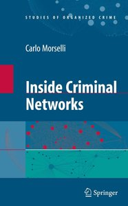Inside Criminal Networks