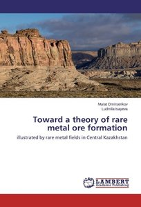 Toward a theory of rare metal ore formation