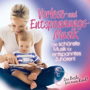 Vorlese-Und Entspannungsmusik: Das Beste Für Mein