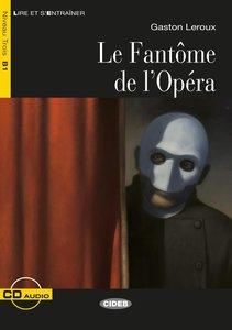 Le Fantôme de l'Opéra. Buch + Audio-CD