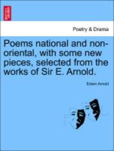 Poems national and non-oriental, with some new pieces, selected