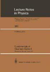 Fundamentals of Quantum Optics II