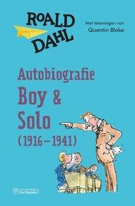 Autobiografie - Boy en Solo (1916 - 1941) / druk 2