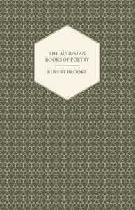 The Augustan Books of Poetry - Rupert Brooke